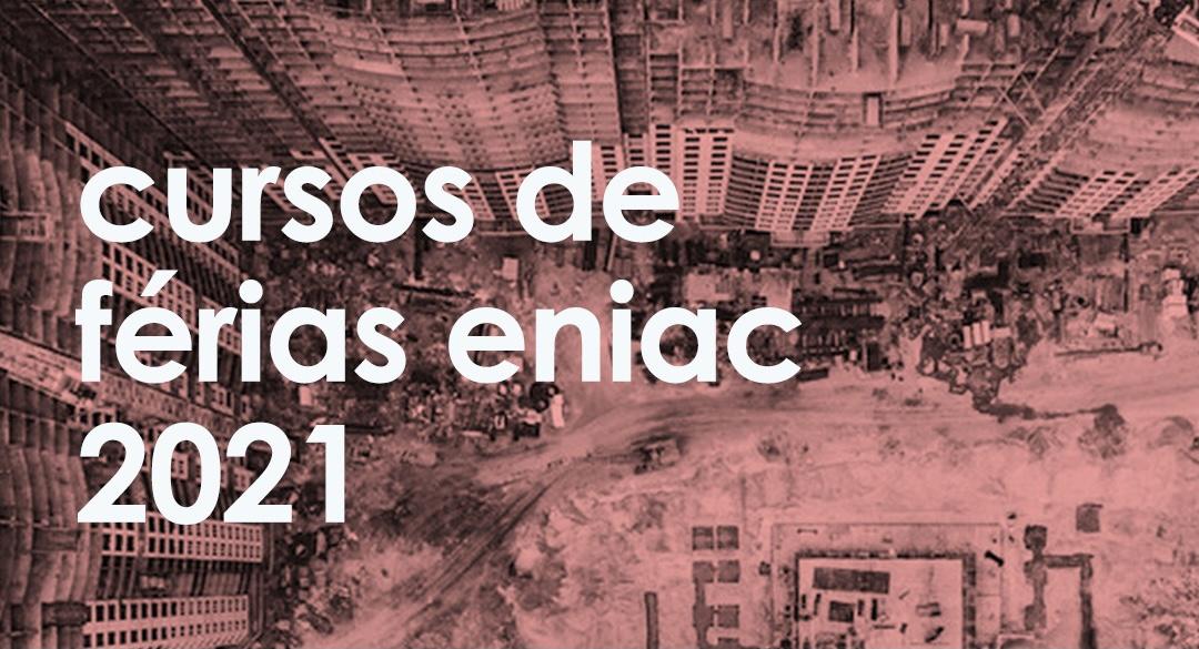 Primeira semana dos Cursos de Férias 2021 da Escola de Construção!